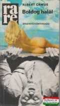 Albert Camus - Boldog halál