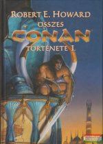 Robert E. Howard összes Conan története I.