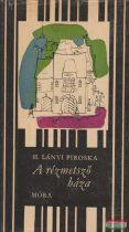 H. Lányi Piroska - A rézmetsző háza
