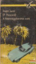 Rejtő Jenő (P. Howard) - A tizennégykarátos autó