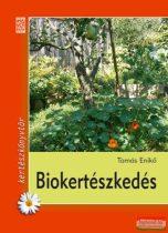 Tamás Enikő - Biokertészkedés