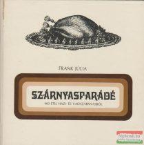 Frank Júlia - Szárnyasparádé