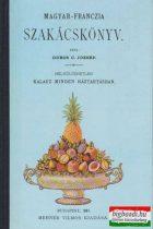 Dobos C. József - Magyar-franczia szakácskönyv (reprint)