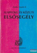 Andics László - Alapfokú és közúti elsősegély