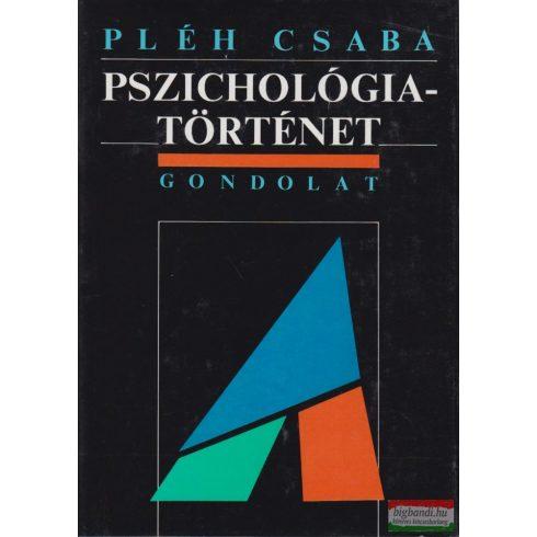 Pléh Csaba - Pszichológiatörténet - A modern pszichológia kialakulása