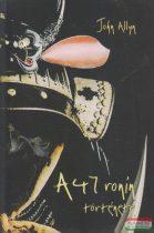 John Allyn - A 47 ronin története