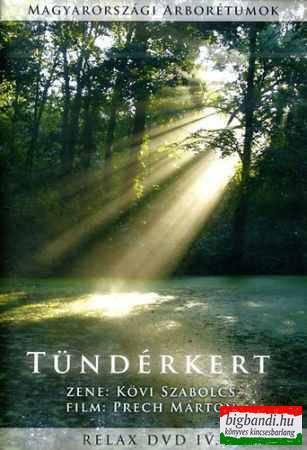 Kövi Szabolcs: Tündérkert - Relax DVD 4.