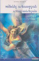 Ronna Herman - Mihály arkangyal: A fény szárnyain