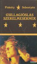 Piskóty Zsuzsa, Sebestyén Zsuzsa - Csillagjóslás szerelmeseknek