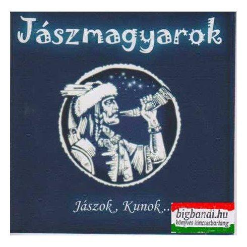 Jászmagyarok: Jászok, Kunok... CD