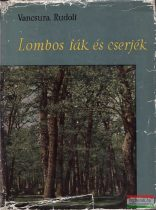 Lombos fák és cserjék