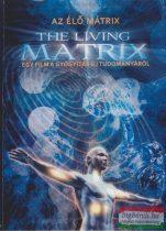 Az élő mátrix - Egy film a gyógyítás új tudományáról