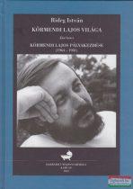 Rideg István - Körmendi Lajos világa I-III. kötet