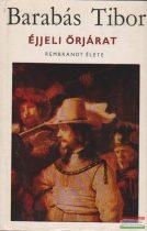 Éjjeli őrjárat - Rembrandt élete