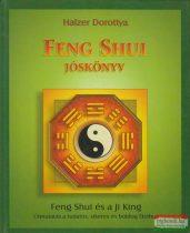 Halzer Dorottya - Feng shui jóskönyv