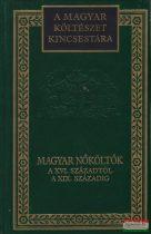 Magyar nőköltők a XVI. századtól a XIX. századig