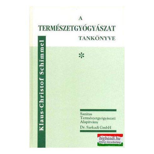 A természetgyógyászat tankönyve I-II.