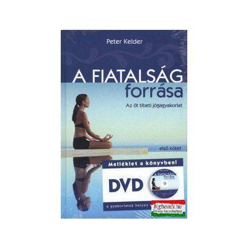 Peter Kelder - A fiatalság forrása - DVD melléklettel