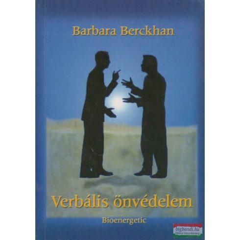 Barbara Berckhan - Verbális önvédelem
