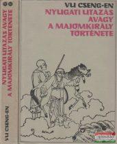 Nyugati utazás, avagy a majomkirály története I-II.