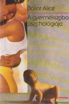 A gyermekszoba pszichológiája