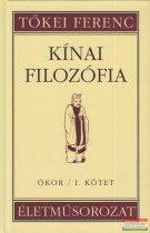 Tőkei Ferenc - Kínai filozófia - Ókor I. kötet
