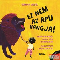 Danny Bain - Danny mesél - Ez nem az apu hangja