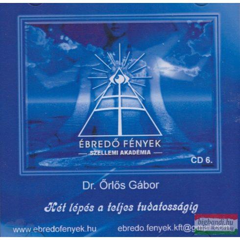 Dr. Örlős Gábor - Két lépés a teljes tudatosságig CD