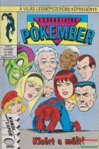 Bayer Antal szerk. - A csodálatos Pókember - Kísért a múlt! 1992/11. november 42. szám