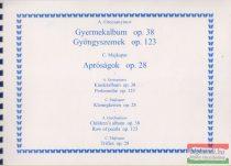 Gyermekalbum op. 38 / Gyöngyszemek op. 123 / Apróságok op. 28