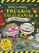 Aino Havukainen, Sami Toivonen - Trükkös találmányai az idők során