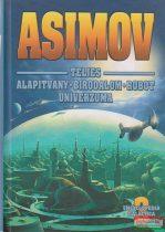 Isaac Asimov - Asimov teljes - Alapítvány - Birodalom - Robot univerzuma III.