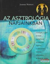 Joanna Watters - Az asztrológia napjainkban