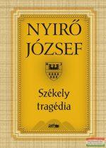 Nyírő József - Székely tragédia