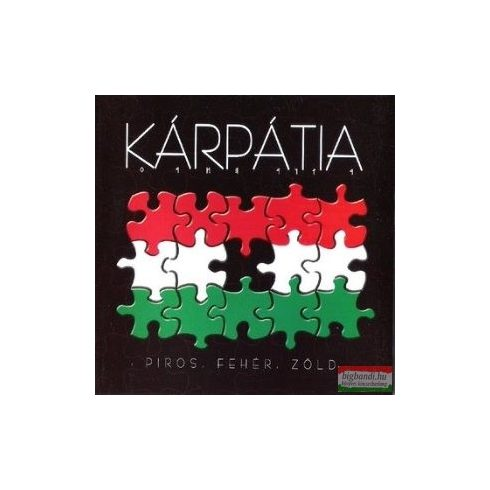 Kárpátia - Piros, fehér, zöld CD