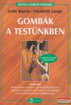Gaby Buzek, Elisabeth Lange - Gombák a testünkben