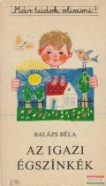 Balázs Béla - Az igazi égszínkék