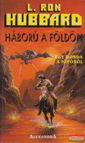 L. Ron Hubbard - Háború a Földön 1-2.