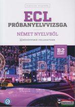 Dr. Hetyei Judit - Müller Mónika - ECL Próbanyelvvizsga német nyelvből  - 8 középfokú feladatsor