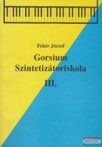 Gorsium - Szintetizátoriskola III.