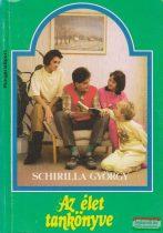 Schirilla György - Az élet tankönyve