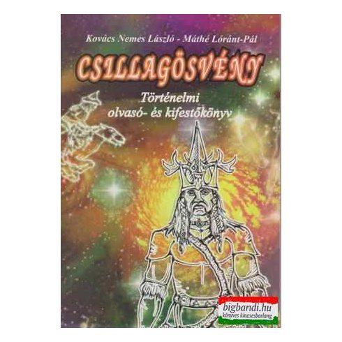 Csillagösvény - történelmi olvasó- és kifestőkönyv