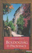 Carol Drinkwater - Boldogság és Provence