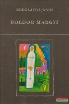 Kodolányi János - Boldog Margit