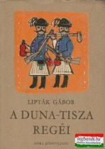 A Duna-Tisza regéi