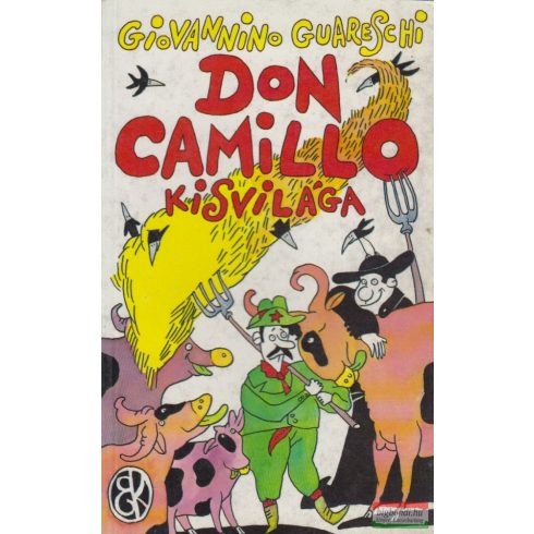 Giovannino Guareschi - Don Camillo kisvilága