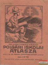 Dr. Kogutowicz Károly polgári iskolai atlasza