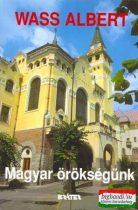 Wass Albert - Magyar örökségünk