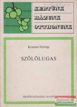 Kriszten György - Szőlőlugas