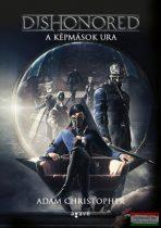 Adam Christopher - Dishonored - A képmások ura